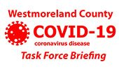 Westmoreland County COVID-19 Task Force Briefing
