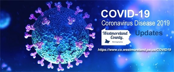 COVID-19 virus under microscope with Westmoreland County Logo