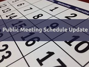 Public Meeting Schedule Change