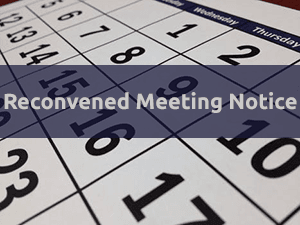 Calendar with words Reconvened Meeting Notice over it.