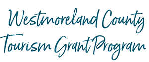 Westmoreland County Tourism Grant Program