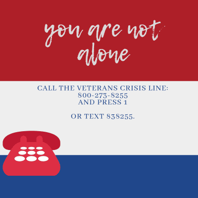 Red, white, and blue stripes with red telphone and Veterans Crisis Line 800-273-8255, press 1, or te