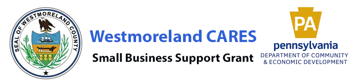 Westmoreland CARES Small Business Support Grant