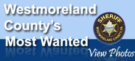 View Westmoreland County's Most Wanted